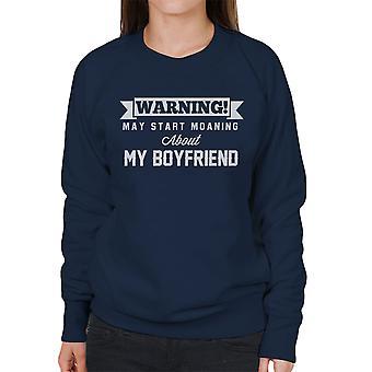 警告は、私の彼氏女性のスウェットシャツについて話し始めるかもしれない