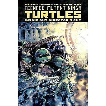 Teenage Mutant Ninja Turtles - Inside Out Director's Cut by Kevin East