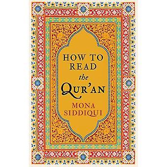 Gewusst wie: lesen den Koran von Mona Siddiqui - 9781783780273 Buch
