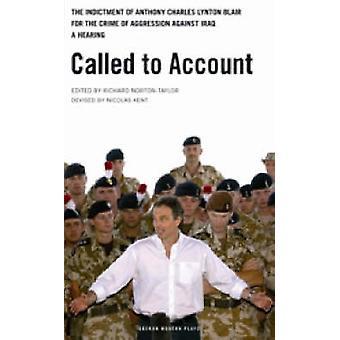 Rendre des comptes - l'acte d'accusation d'Anthony Charles Lynton Blair pour