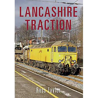Lancashire Traction by Ross Taylor - 9781445643168 Book