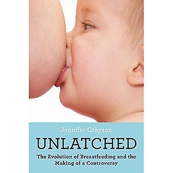 Déverrouillé: L'évolution de l'allaitement et la fabrication d'une controverse