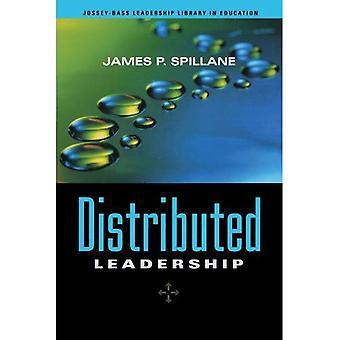 Verteilte Führung (JosseyBass Führung Bibliothek in Ausbildung)
