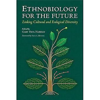 Ethnobiology voor de toekomst: koppelen van culturele en ecologische diversiteit (zuidwesten Center-serie)
