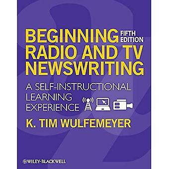 Beginn, Radio- und TV-Newswriting: eine Self-Instructional Lernerfahrung