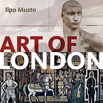 Konsten att London: sevärdheter och väggreliefer
