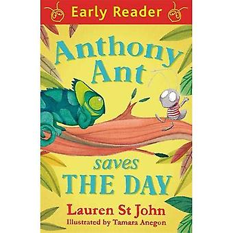 Anthony Ant Saves the Day (lecteur précoce)