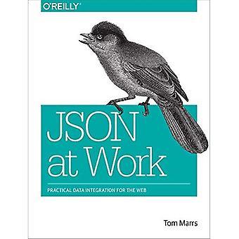 JSON no trabalho: integração de dados práticos para a Web