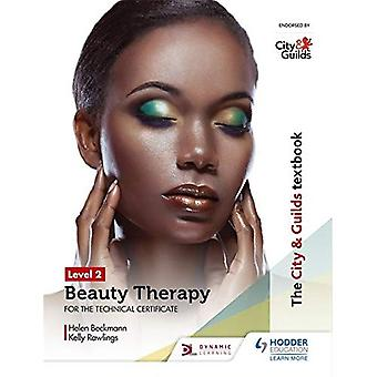 Byen & laug lærebok nivå 2 skjønnhetsterapi for teknisk sertifikatet