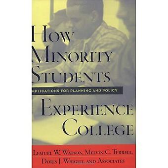 Comment les élèves issus de minorités expérience College: Implications pour la planification et de la politique