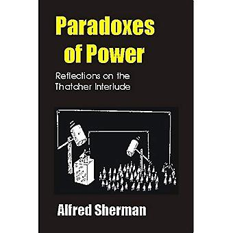 Paradoxes of Power: Reflections on the Thatcher Interlude