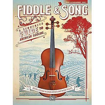 Viool & Song, Bk 1: A Sequenced gids voor Amerikaanse gehannes (Piano Acc.)