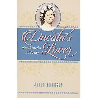 Lincolns älskare: Mary Lincoln i poesi