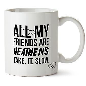 Hippowarehouse kaikki ystäväni ovat pakanoita ajaa hitaasti painettu muki Cup keraaminen 10oz