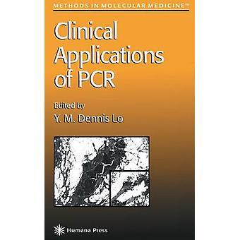 PCR の臨床応用 Lo ・ Y. M. デニス
