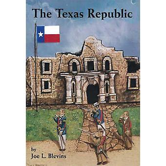 Die Republik Texas durch Blevins & Joe L.