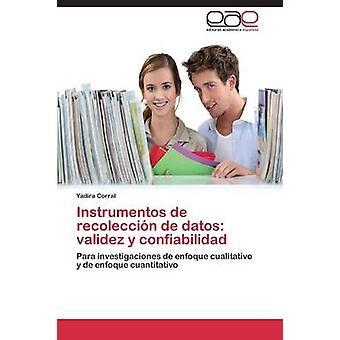 Instrumentos de Recoleccion de Datos Validez y Confiabilidad por Yadira Corral