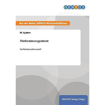 Markenmanagement por Sydow & M.