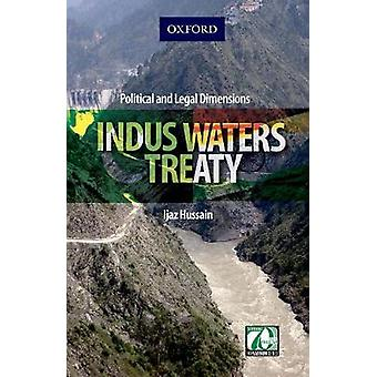 Indus Water Treaty by Hussain Ijaz - 9780199403547 Book
