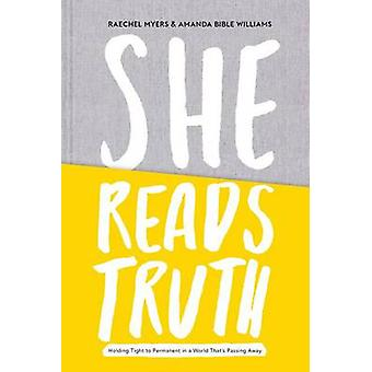 She Reads Truth - Holding Tight to Permanent in a World That's Passing