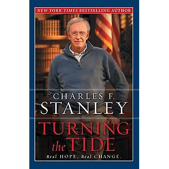 Turning the Tide - Real Hope - Real Change by Charles F. Stanley - 978