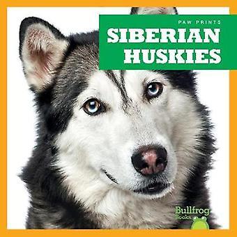 Siberian Huskies by Siberian Huskies - 9781624967863 Book