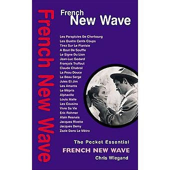 French New Wave by Chris Wiegand - 9781842439463 Book