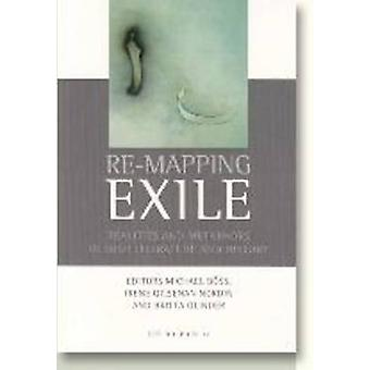 Re-Mapping Exile - Realities and Metaphors in Irish Literature and His