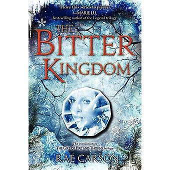 The Bitter Kingdom by Rae Carson - 9780062026569 Book