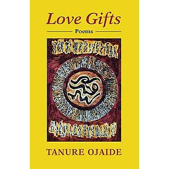 Love Gifts by Ojaide & Tanure