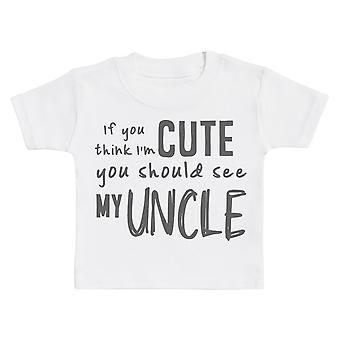 إذا كنت تعتقد I & m لطيف يجب أن ترى عمي الطفل تي شيرت