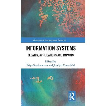 Information Systems  Debates Applications and Impacts by Seetharaman & Priya