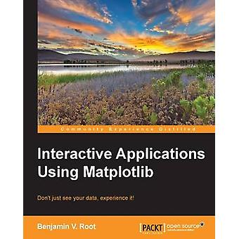 Interactive Applications using Matplotlib by Root & Ben