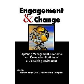 Engagement  Change Exploring Management Economic and Finance Implications of a Globalising Environment by Basu & Parikshit K.