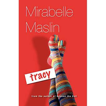 Tracy by Maslin & M.
