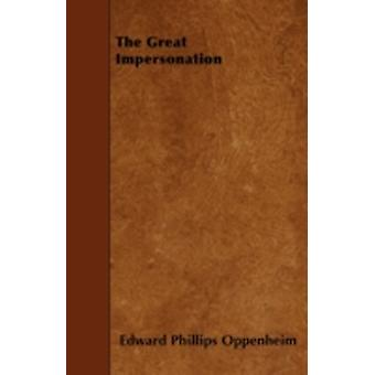 The Great Impersonation by Oppenheim & Edward Phillips