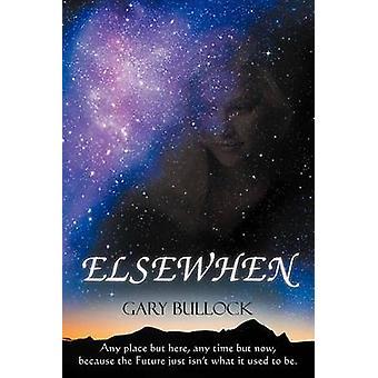 Elsewhen von Bullock & Gary