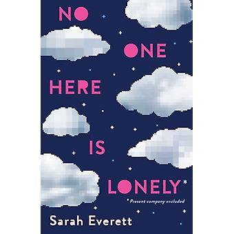 Niemand hier is eenzaam door Sarah Everett