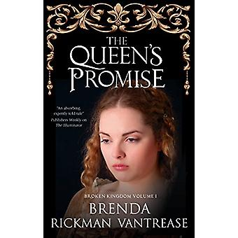 The Queen's Promise by Brenda Rickman Vantrease - 9780727829412 Book