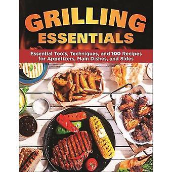 Grilling Essentials - O guia all-in-one para disparar refeições 5 estrelas w