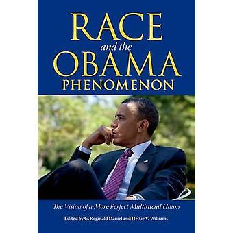 Ras och Obama Fenomen - Visionen om en mer perfekt Multiraci