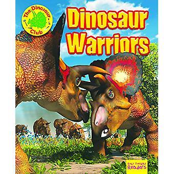 Dinosaur Warriors by Ruth Owen - 9781788560832 Book
