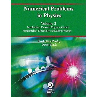 Numerical Problems in Physics by Devraj Singh - Shashi Kant Pandey -