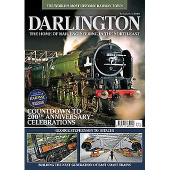 DARLINGTON - The Home of Rail Engineering in the North-East by Jonatha