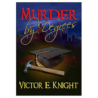 Murder by Degrees by Victor E Knight - 9781916500198 Book