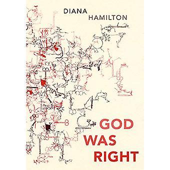 God Was Right by Diana Hamilton - 9781946433046 Book