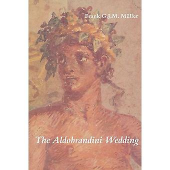 The Aldobrandini Wedding by Muller - 9789050632669 Book
