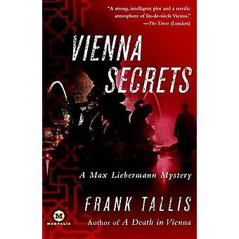Vienna Secrets - A Max Liebermann Mystery by Dr Frank Tallis - 9780812