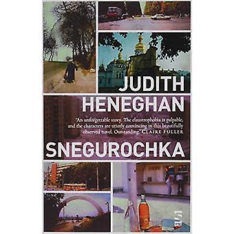 Snegurochka by Judith Heneghan - 9781784631741 Book