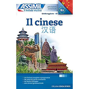 IL CINESE (book only) - Methode de chinois mandarin pour Italiens by H